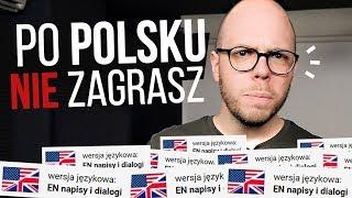 Gdzie się podziały polskie wersje gier?
