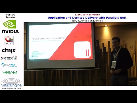 Application and desktop delivery with Parallels RAS at E2ECV Barcelona 2017