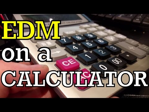 EDM on a CALCULATOR!!!