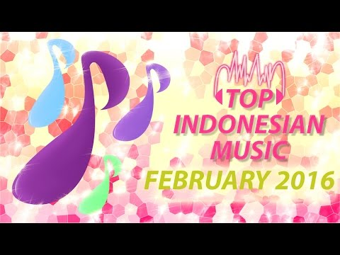 top-indonesian-songs-for-periode-01---29-february-2016-(different-songs-every-month)-part-2
