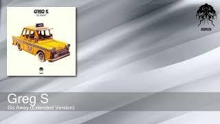 Baixar Greg S - Go Away - Extended Version (Bonzai Progressive)
