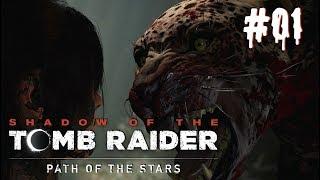 Shadow of the Tomb Raider | #01 | Смертоносные джунгли