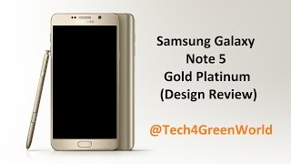 Samsung Galaxy Note 5 N920 (Gold Platinum) - Design Review