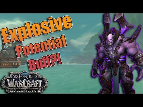 BFA - Demonology Warlock EXPLOSIVE POTENTIAL Buff & Demonic Consumption! Will it Last?