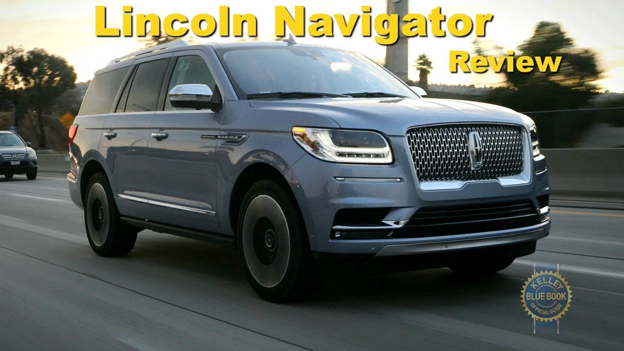 2018 Lincoln Navigator Review And Road Test