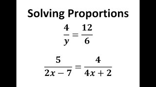 Solving Proportions by Cr๐ss Multiplying Two Examples