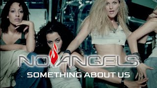 No Angels - Something About Us (Official Video)