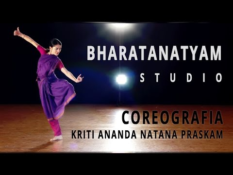 Kriti Ananda Natana Prakasam  - Studio - Bharatanatyam