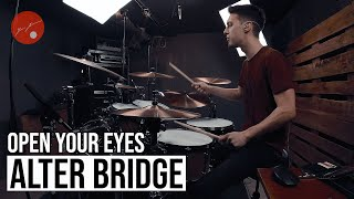 Alter Bridge - Open Your Eyes - Drum Cover