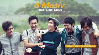 D'MASIV Featuring Ariel, Giring, Momo - Esok Kan Bahagia (Official Audio)