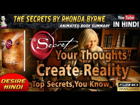 THE SECRET BY RHONDA BYRNE IN HINDI | YOUR THOUGHTS CREATE REALITY ANIMATED BOOK SUMMARY DESIREHINDI