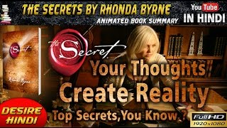 THE SECRET BY RHONDA BYRNE IN HINDI   YOUR THOUGHTS CREATE REALITY ANIMATED BOOK SUMMARY DESIREHINDI