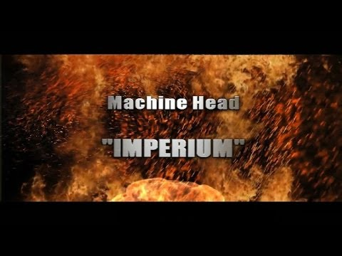 MACHINE HEAD - Imperium (full cover)