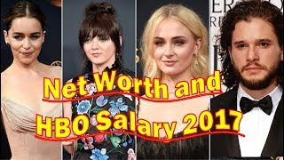 Game of Thrones Cast Net Worth and HBO Salary 2017