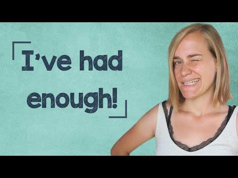 German Lesson (274) - I've had enough!!! - B1/B2