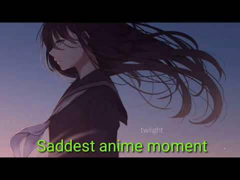 Saddest Anime Moment Sub Indonesia