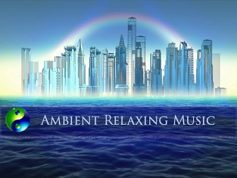 Ambient Music: Relaxing Music: New Age music: Relaxation Music; chillout music  🌅 594