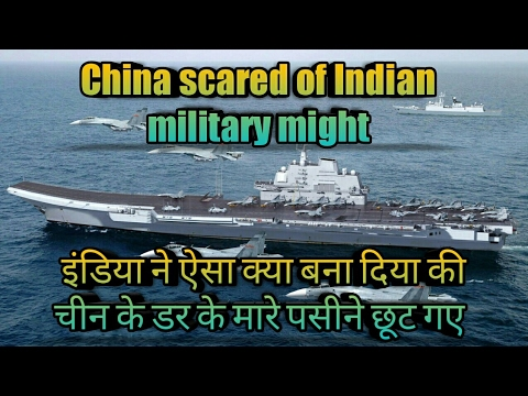 China Scared of India Militry Growth (Esp AIRCRAFT CARRIERS)