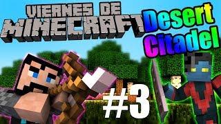 Video de LAGUEANDO CON VICIOSIN | #ViernesDeMinecraft | Desert Citadel #3