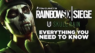Operation Skull Rain: Everything You Need to Know - Rainbow Six Siege