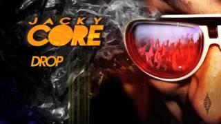 Jacky Core - Drop That Beat (Lethal MG Remix)