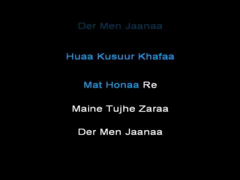 O Mere Sona Re Video Karaoke With Lyrics