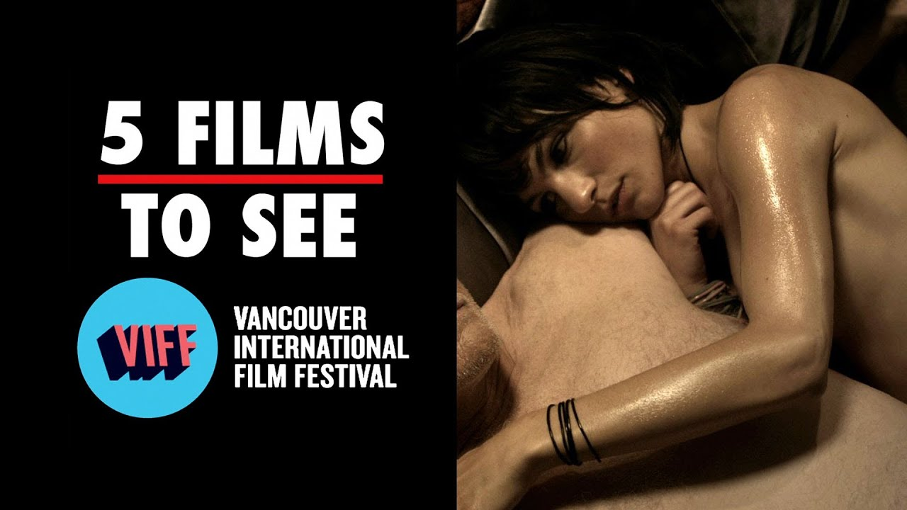 Vancouver International Film Festival - 5 Films To See (2013) Film ...