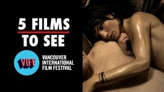 Vancouver International Film Festival - 5 Films To See (2013) Film Festival Video HD