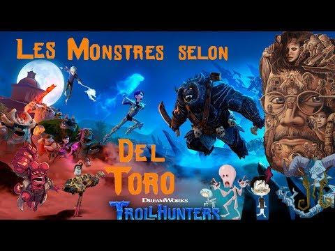 Guillermo Del Toro , ses Monstres et Trollhunters , pourquoi c'est trop cool ?