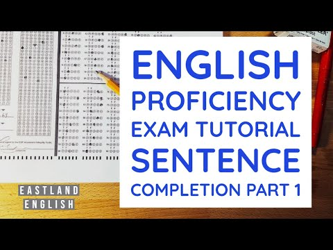 English Proficiency Exam Tutorial Sentence Completion Part 1