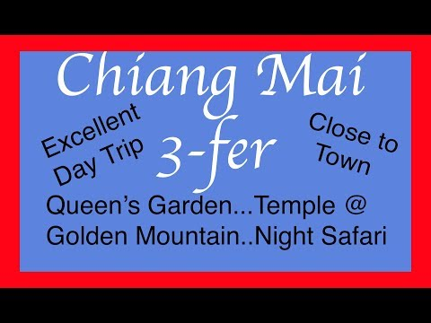 3-FER OF CHIANG MAI ATTRACTIONS: Y'ALL COME!