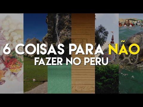 6 coisas para NÃO fazer no Peru   T+M
