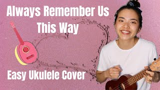 Always Remember Us This Way - Lady Gaga - Ukulele Cover