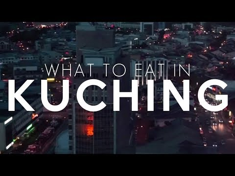 What to eat in KUCHING? 古晋有什么美食? | nieniebom