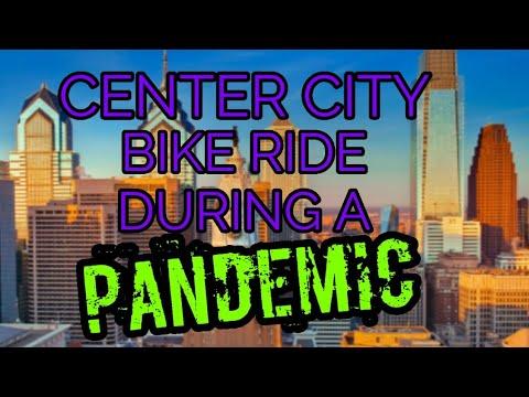 Center City Philadelphia Bike Ride During Covid 19 Pandemic