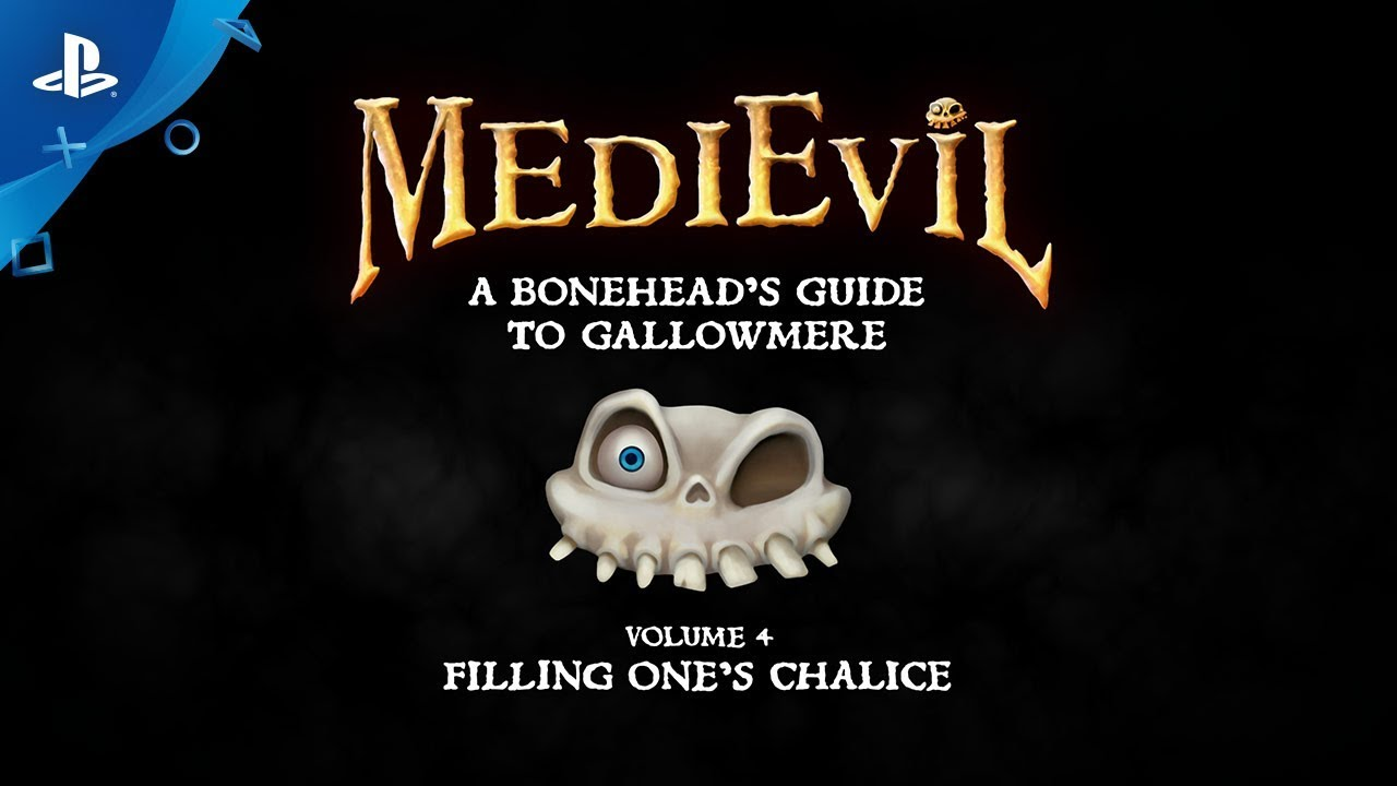 MediEvil - Boneheads Guide to Gallowmere: Filling One's Chalice | PS4