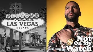 "Not On My Watch LIVE ""What Happens In Vegas…"" (S02E07)"