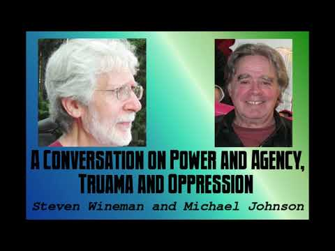 Power and Agency, Trauma and Oppression