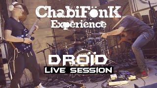ChabiFönK Experience - DROÏD [ LIVE cession ]