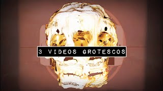 DROSS presenta: 3 videos grotescos