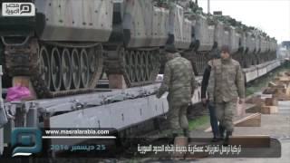 مصر العربية | تركيا ترسل تعزيزات عسكرية جديدة باتجاه الحدود السورية