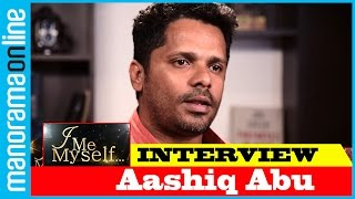 Aashiq Abu | Exclusive Interview | I Me Myself | Manorama Online