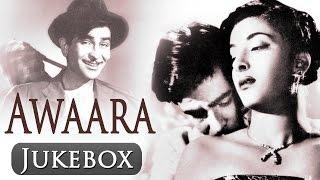 Awaara - All Songs - Raj Kapoor - Nargis - Shankar Jaikishan - Lata Mangeshkar - Mukesh
