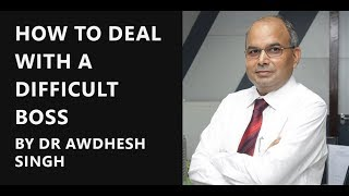How to Deal with Difficult People and Situations - (In Hindi) Dealing with Difficult Bosses