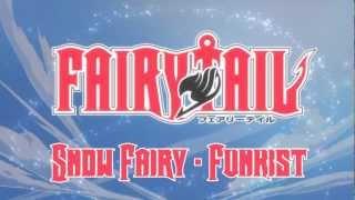 Snow Fairy Funkist Fairytail Opening