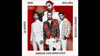 Reik  Maluma - Amigos Con Derechos bachata remix