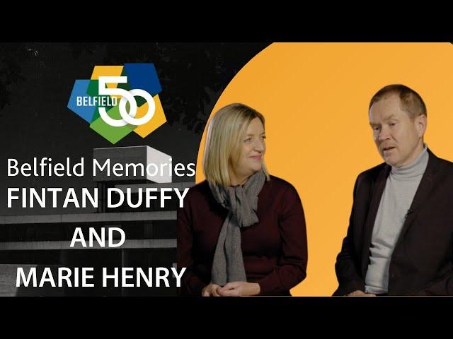 Belfield Memories - Fintan Duffy and Marie Henry