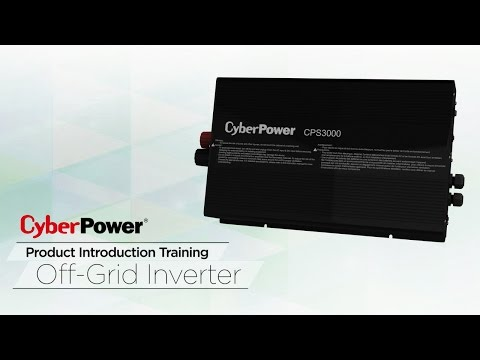 CyberPower Solar Power System - Off-grid Inverter Series Product Introduction Training