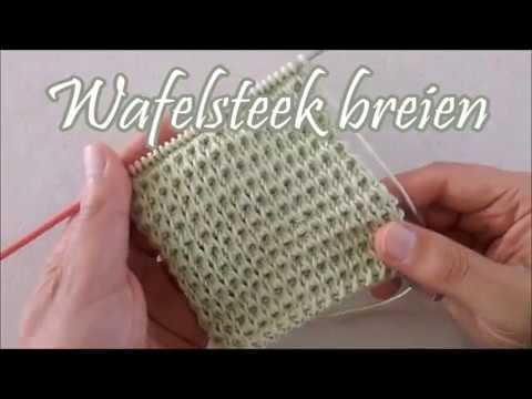 Wafelsteek Breien Breimeisjenl Youtube