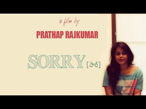 SORRY || Telugu Short Film 2017 || Lubna Valiya || By Prathap raj kumar Dasari